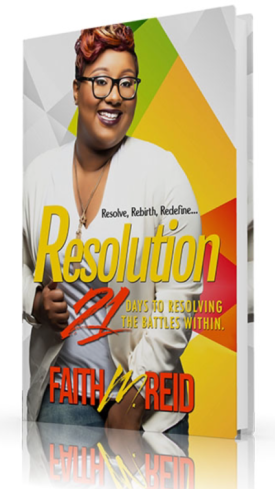 Resolution: 21 Days to Resolving The Battle Within